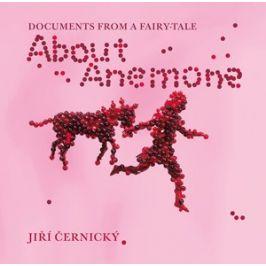 About Anemone: O Sasance (anglicky) | Jiří Černický, Jiří Černický