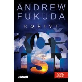 Andrew Fukuda  – Kořist | Andrew Fukuda