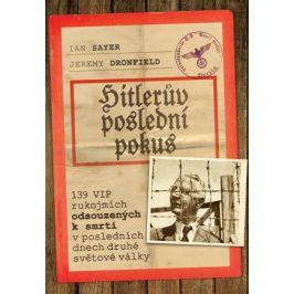 Hitlerův poslední pokus  | Jeremy Dronfield, Ian Sayer