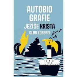 Autobiografie Ježíše Krista | Oleg Zobern, Vojtěch Frank, Filip Hřiba
