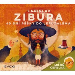 40 dní pěšky do Jeruzaléma (audiokniha) - čte Miloň Čepelka | Tomski & Polanski, Ladislav Zibura, Miloň Čepelka
