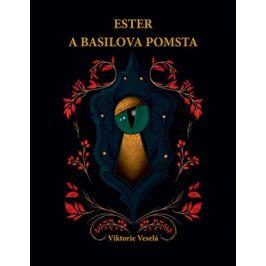 Ester a Basilova pomsta   Viktorie Veselá, Denisa Klimentová
