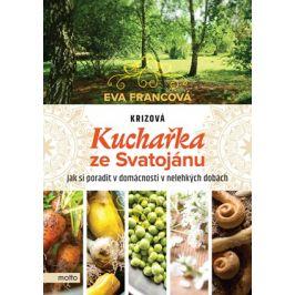 Krizová kuchařka ze Svatojánu | Eva Francová