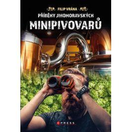 Příběhy jihomoravských minipivovarů | Filip Vrána