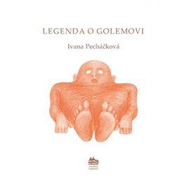 Die legende vom Golem: Legenda o Golemovi | Ivana Pecháčková, Petr Nikl