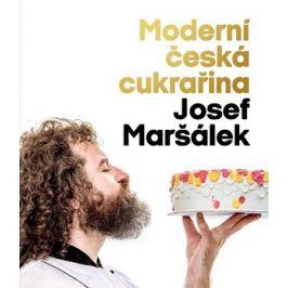 Moderní česká cukrařina | Josef Maršálek