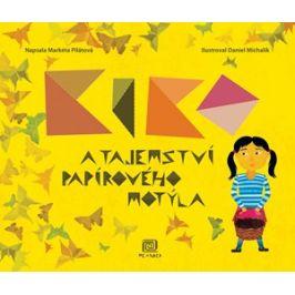 Kiko a tajemství papírového motýla | Daniel Michalík, Markéta Pilátová