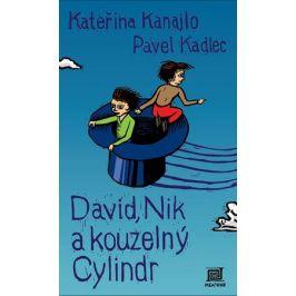 David, Nik a kouzelný cylindr | Kateřina Kanajlo, Pavel Kadlec