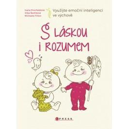 S láskou i rozumem | Jitka Ševčíková, Ivana Procházková, Michaela Tilton