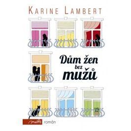 Dům žen bez mužů | Karine Lambert