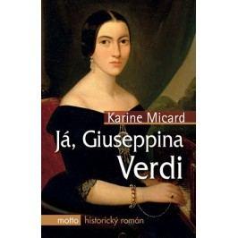 Já, Giuseppina Verdi | Karine Micard