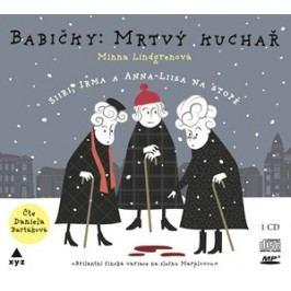 Babičky: Mrtvý kuchař (audiokniha) | Vladimír Piskoř, Minna Lindgrenová, Daniela Bartáková