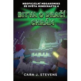 Bitva o dračí chrám: Neoficiální megakomiks ze světa Minecraftu 4 | Cara J. Stevens