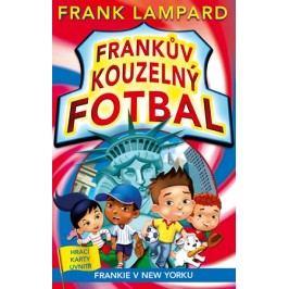 Frankův kouzelný fotbal 9 - Frankie v New Yorku | Frank  Lampard