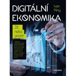 Digitální ekonomika | Ivan Pilný