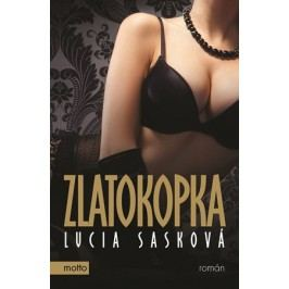 Zlatokopka   Lucia Sasková