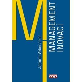 Management inovací | Jaromír Veber a kol.