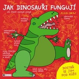 Jak dinosauři fungují | Alan Snow