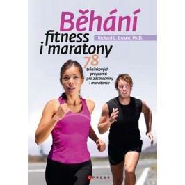 Běhání - fitness i maratony | Richard L. Brown