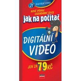 Jak na počítač Digitální video  