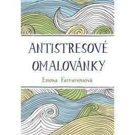 Antistresové omalovánky | Emma Farraronsová