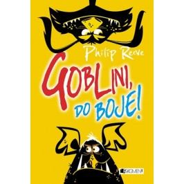 Goblini, do boje! | Philip Reeve