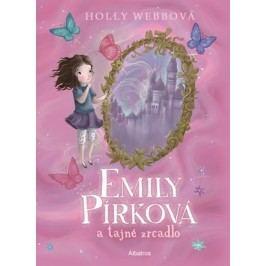 Emily Pírková a tajné zrcadlo | Holly Webbová