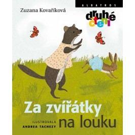 Za zvířátky na louku | Zuzana Kovaříková, Andrea Tachezy