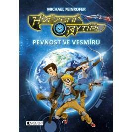 Hvězdní rytíři - Pevnost ve vesmíru | Michael Peinkofer, Daniel Ernle