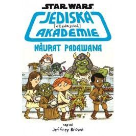 Star Wars - Jediská (džedajská) akademie - Návrat Padawana | Jeffrey Brown, Jeffrey Brown