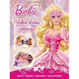 Barbie - Velká kniha zábavy - Tři Mušketýři, Tajemství víl  |  Mattel,  Mattel