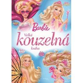 Barbie - Velká kouzelná kniha |  Mattel,  Mattel
