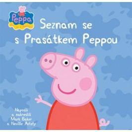 Peppa - Bav se s Pepinou - Seznam se s Prasátkem Peppou | Astley Baker Davies, Astley Baker Davies