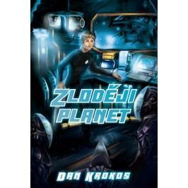 Zloději planet | Dan Krokos