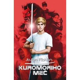 Kuromoriho meč   Jason Rohan