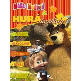 Máša a medvěd - Hurá do školy! Příběhy, hlavolamy, labyrinty, úkoly, hádanky |