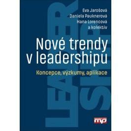 Nové trendy v leadershipu | Hana Lorencová, Eva Jarošová, Daniela Pauknerová