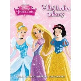 Princezna - Velká kniha zábavy - příběhy, pexeso, hádanky, omalovánky | Walt Disney, Walt Disney