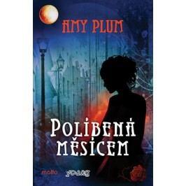 Políbená měsícem | Amy Plum