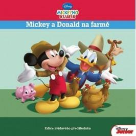 Mickeyho klubík - Mickey a Donald na farmě - Edice zvídavého předškoláka   Walt Disney, Walt Disney