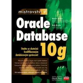 Mistrovství v Oracle Database 10g | Kevin Loney, Bob Bryla