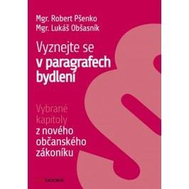 Vyznejte se v paragrafech bydlení   Robert Pšenko