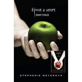 Život a smrt - druhý pohled, Stmívání | Stephenie Meyerová