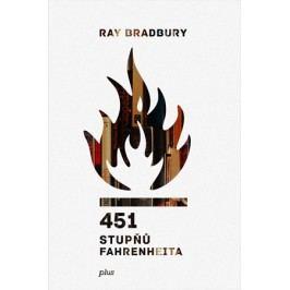 451 stupňů Fahrenheita | Ray Bradbury