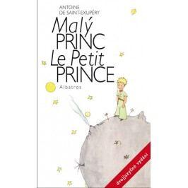 Malý princ - dvojjazyčné vydání | Antoine de Saint-Exupéry