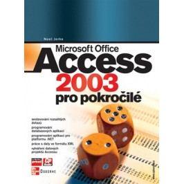 Microsoft Office Access 2003 pro pokročilé | Noel Jerke