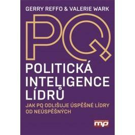 Politická inteligence lídrů | Gerry Reffo, Valerie Wark