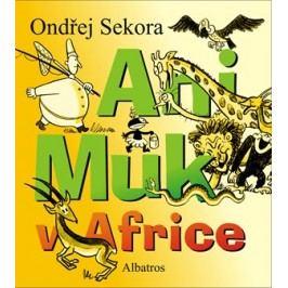 Ani Muk v Africe | Ondřej Sekora