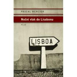 Noční vlak do Lisabonu   Pascal Mercier