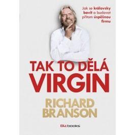 Tak to dělá Virgin | Richard Branson